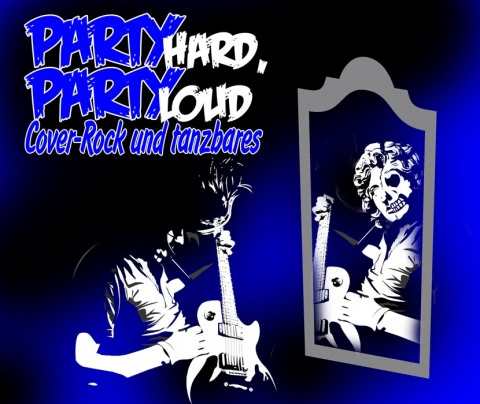 Party hard, Party loud